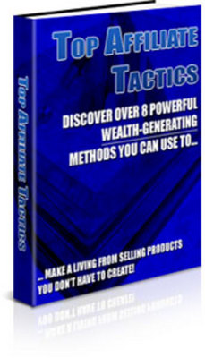 Product picture Top Affiliate Tactics - New ebook with PLR