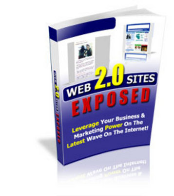 Product picture Web 2.0 Sites Exposed - New Ebook With Plr