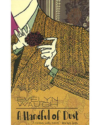 Product picture A Handful of Dust by Evelyn Waugh - eBook for your Kindle (m