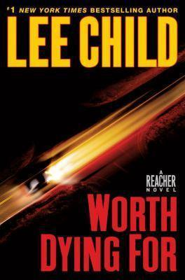 Product picture Worth Dying For By Lee Child - Ebook For Your Kindle (mobi)